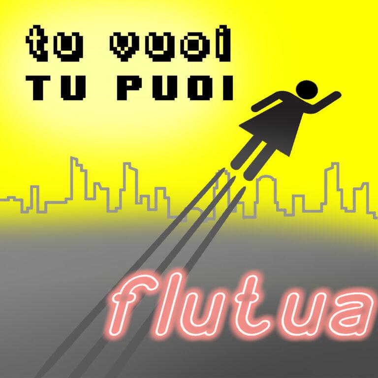 """""""Tu vuoi tu puoi"""", dall'album """"Vota l'amore"""" dei Flutua in uscita oggi"""