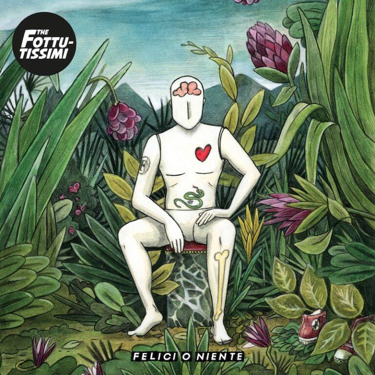 """The Fottutissimi, pubblicano l'EP """"Felici o niente"""""""