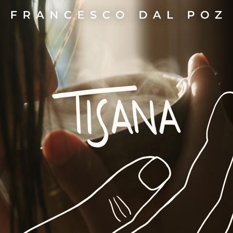 Francesco Dal Poz, con Tisana torna in radio e digitale dal 20 novembre