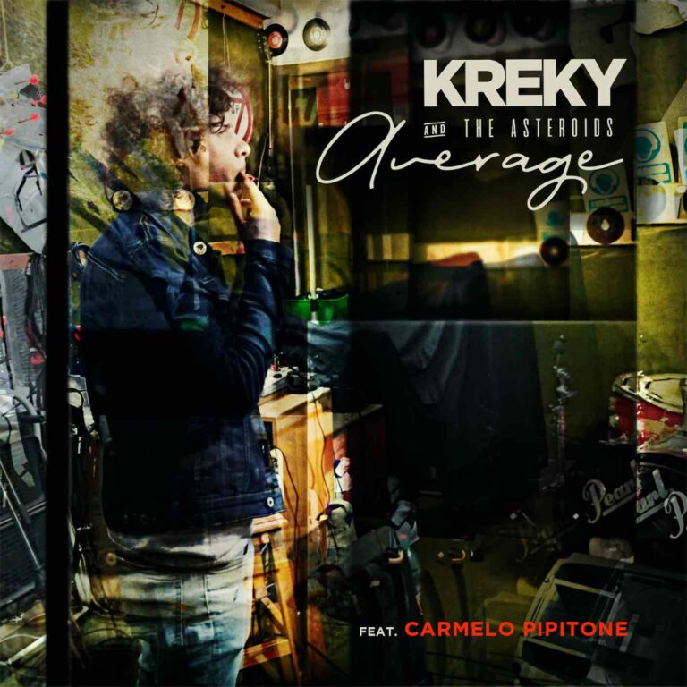 "KREKY & THE ASTEROIDS, DA OGGI IN RADIO E IN DIGITALE IL SINGOLO ""AVERAGE"" feat. Carmelo Pipitone"