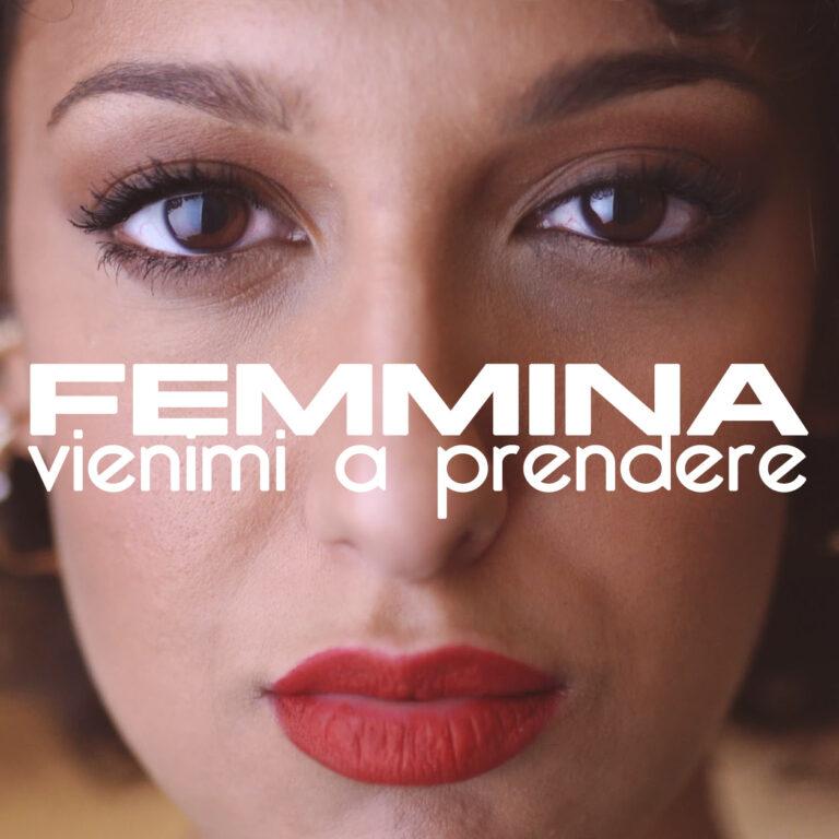 """Dal 27 novembre """"Vienimi a prendere"""" il nuovo singolo della cantautrice Femmina"""