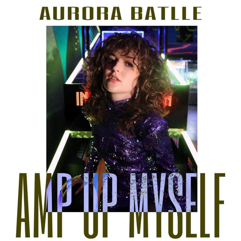 """Aurora Batlle giovane talento pubblica """"Amp up myself"""" brano d'esordio"""