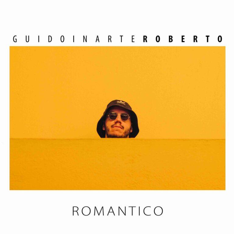 """GUIDOINARTEROBERTO ESCE OGGI IL SINGOLO DI DEBUTTO """"ROMANTICO"""""""