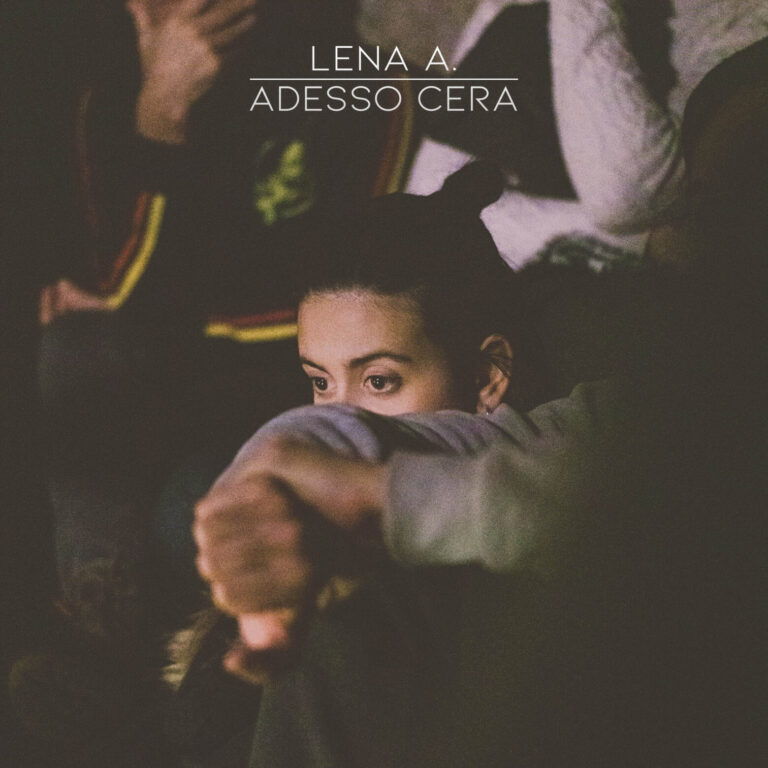 LENA A. ADESSOCERAè il nuovo singolo