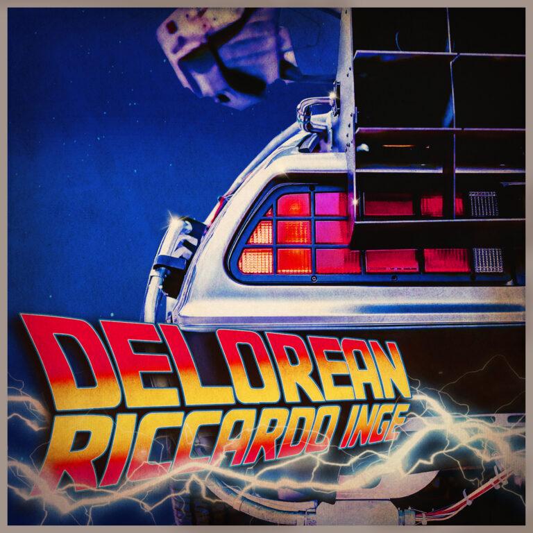 RICCARDO INGE ritorna al futuro con la sua DELOREAN, il nuovo singolo fuori il 12 febbraio