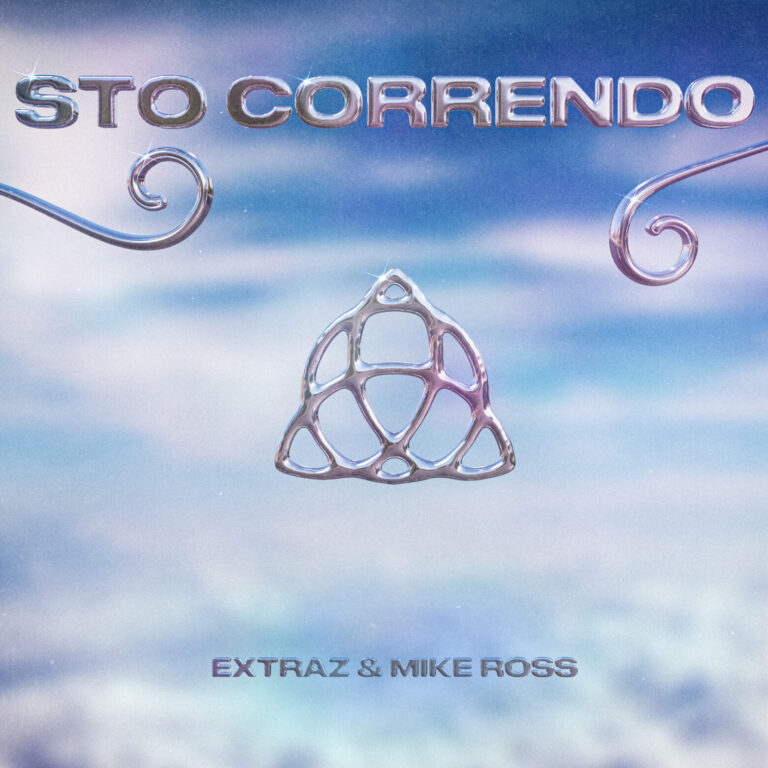 """Venerdì 16 aprile esce in radio e in digitale il nuovo brano di Extraz feat. Mike Ross, """"STO CORRENDO"""""""