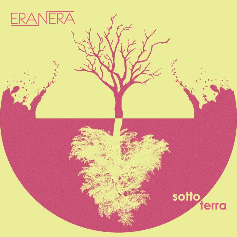 Credo che mi servirà un altro cuore di riserva – Sottoterra, il singolo d'esordio degli EraNera fuori l'11 giugno